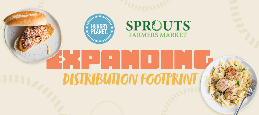 Hungry Planet® Expands Distribution Footprint to All 362 Sprouts Farmers Market Stores; Todd Boyman Details