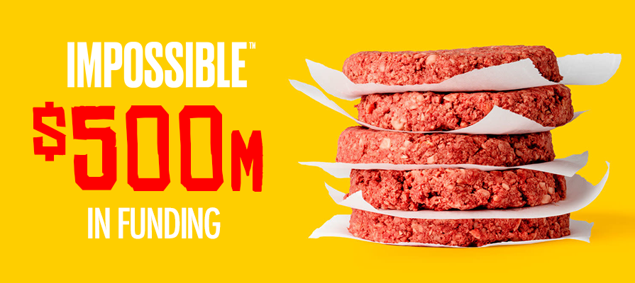 Impossible Foods Receives $500 Million Investment