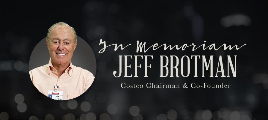 Costco Co-Founder Jeff Brotman Passes
