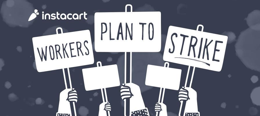Instacart Workers Plan Three Day Strike