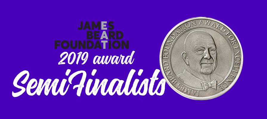 James Beard Foundation Announces 2019 Award Semifinalists