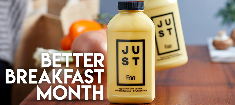 JUST Kicks Off National Better Breakfast Month Campaign