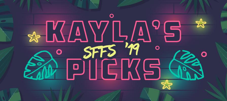 Kayla's SFFS Picks
