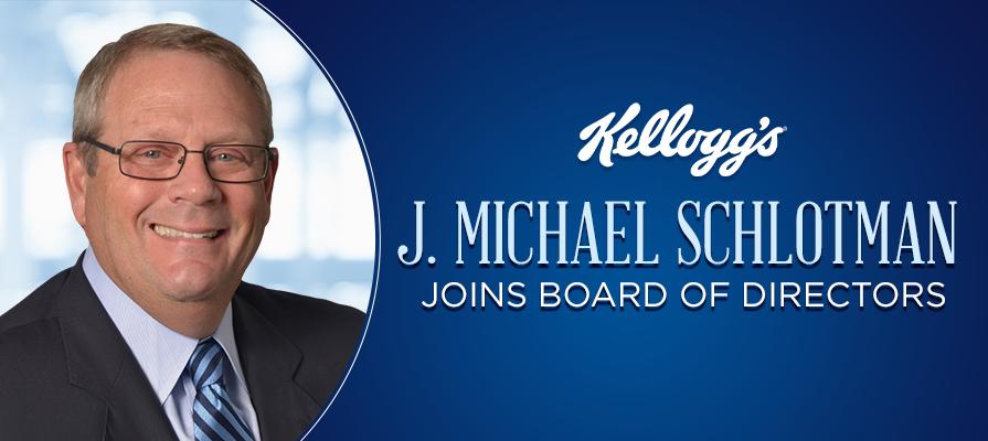Kellogg Company Directors Elect J. Michael Schlotman To Kellogg Company Board