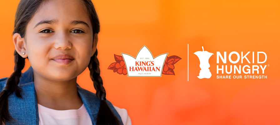 King's Hawaiian Joins Forces With No Kid Hungry This Summer to Help Provide up to 1.5 Million Meals to Kids Facing Hunger