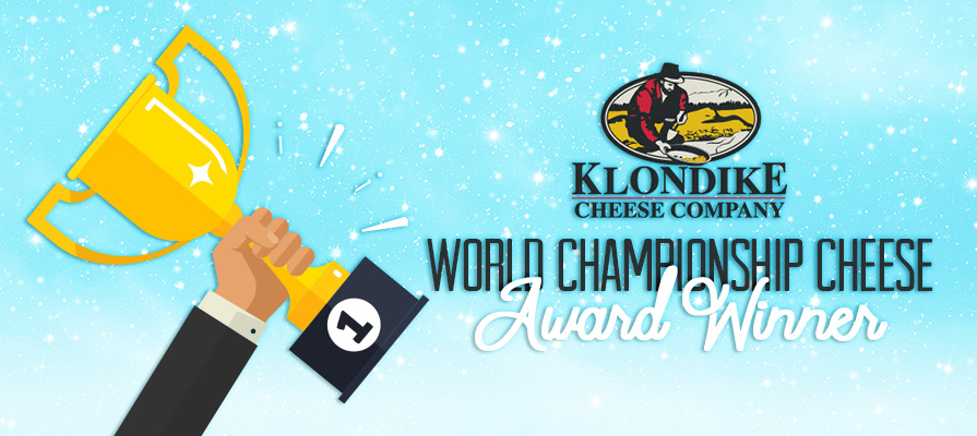 Klondike Cheese Company Awarded 12 Medals at World Championship Cheese Contest