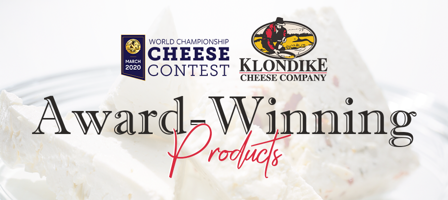 Klondike Cheese Company  Wins Best in Class at World Championship Cheese Contest