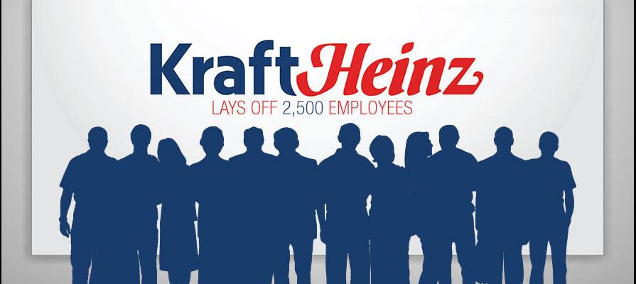 Kraft Heinz Company Lays Off 2,500 Employees