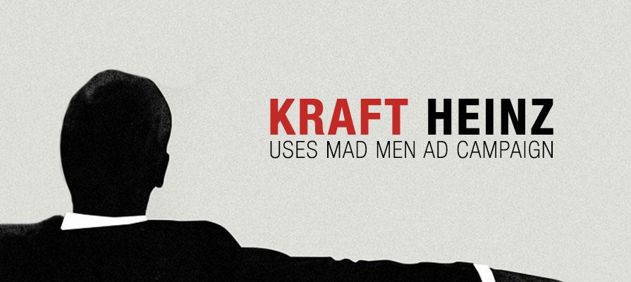 Kraft Heinz to Run Advertisements from Show Mad Men