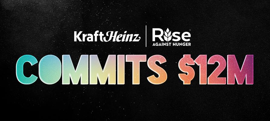 Kraft Heinz Company Foundation Commits $12 Million to Rise Against Hunger; Rashida La Lande and Barry Mattson Discuss
