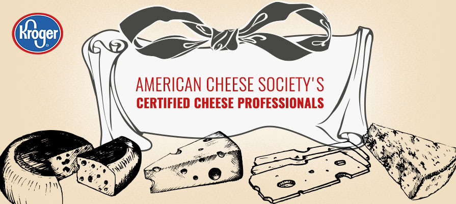 Kroger and Murray's Cheese Team Members Named ACS Certified Cheese Professionals®