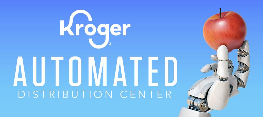 Kroger Breaks Ground on Robotic Distribution Center