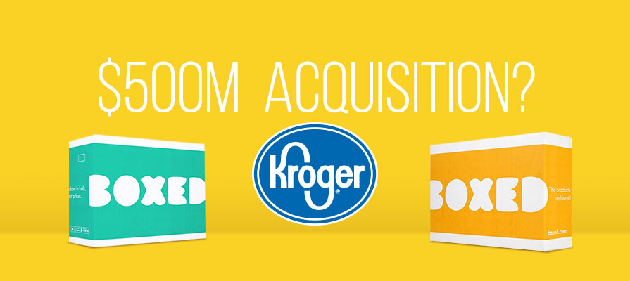 Kroger Eyes Wholesale Startup Boxed for an Acquisition Up to $500 Million