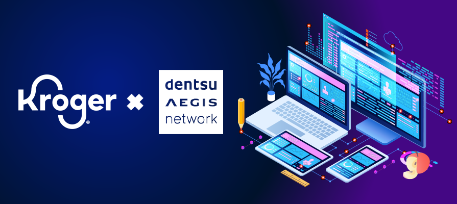 Kroger Selects Dentsu Aegis Network as Its First Integrated Media Agency of Record