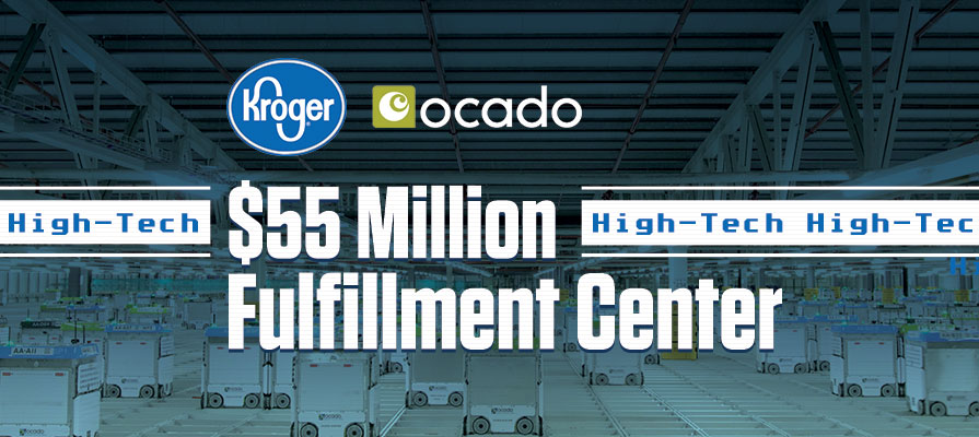 Kroger and Ocado Team-Up for a $55 Million Dollar Facility