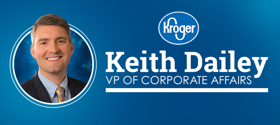Keith Dailey Promoted to Kroger's Vice President of Corporate Affairs