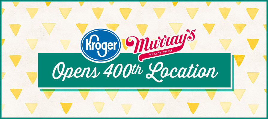 Kroger and Murray's Cheese Open 400th Murray's Cheese Location