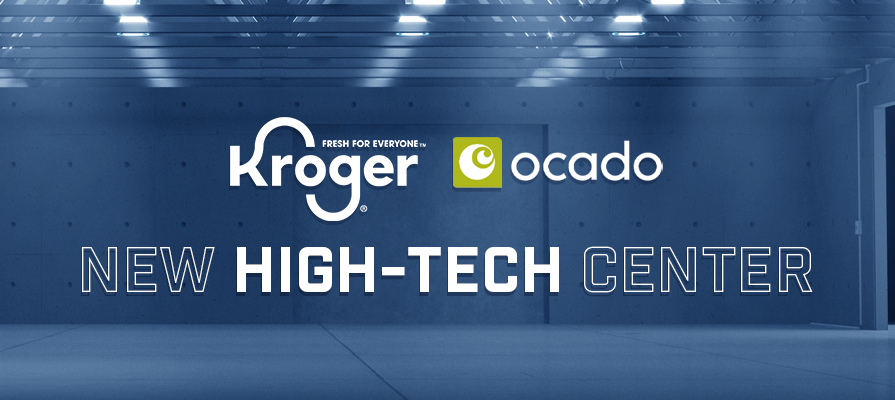 Kroger Partners With Ocado to Unveil New High-Tech Fulfillment Center