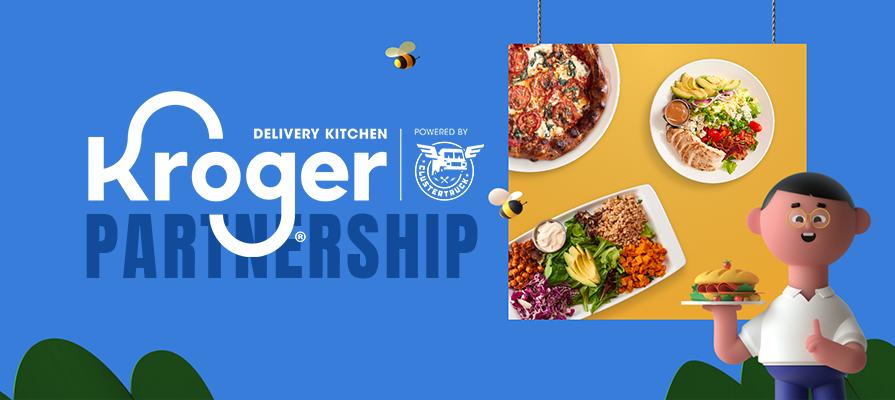 Kroger Launches Dark Kitchen Partnership with ClusterTruck