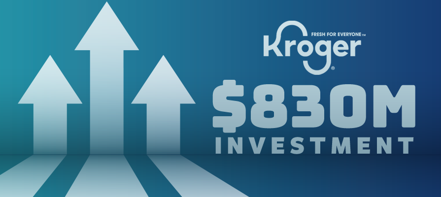Kroger Taps Competitor Strategy With $830M Investment