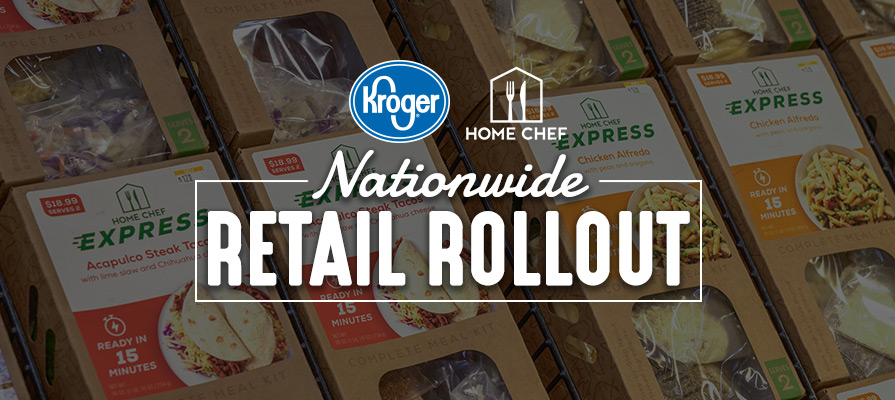 Kroger and Home Chef Kick Off Nationwide Retail Rollout