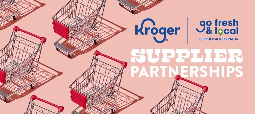 Kroger Announces Winning Brands of 2021 Go Fresh & Local Supplier Accelerator