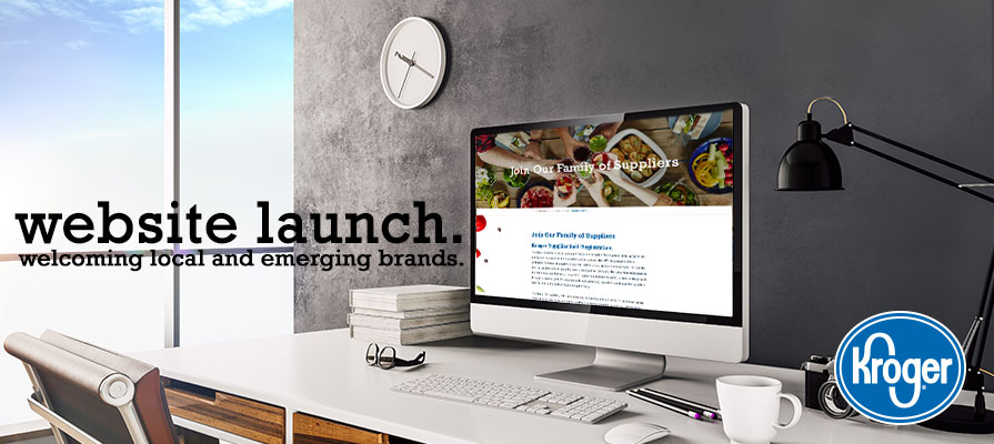 Kroger Launches Website Welcoming Local and Emerging Brands