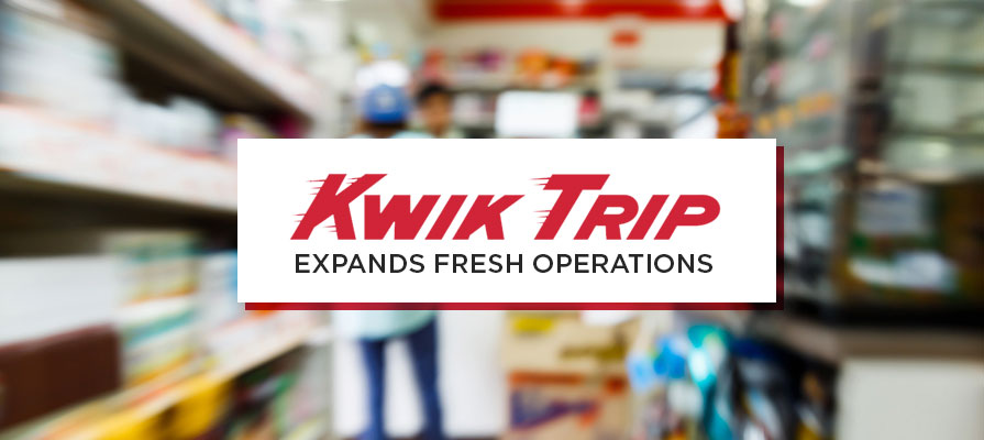 Kwik Trip Expands Operations and New Facilities