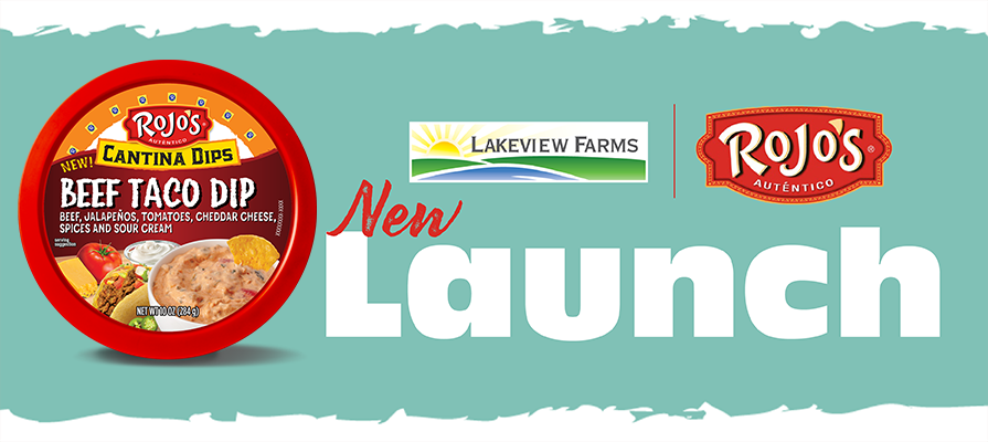 Lakeview Farms Launches New Cantina Dips From Rojo's®