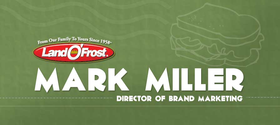 Mark Miller Joins Land O'Frost, Bringing 16 Years of Experience