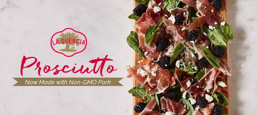 La Quercia Announces Its Prosciutto Is Now Made With Non Gmo