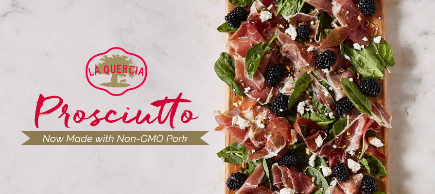 La Quercia Announces its Prosciutto is Now Made with Non-GMO Pork