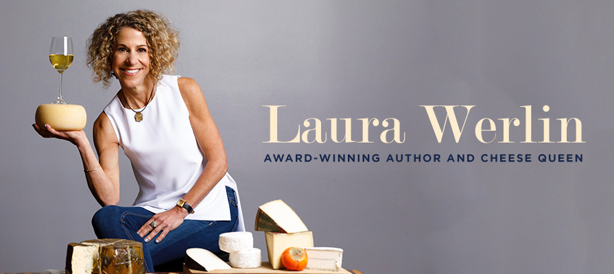 Laura Werlin Offers Insights Into All Things Cheese in 2019
