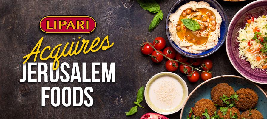 Lipari Foods Finalizes Acquisition of Jerusalem Foods