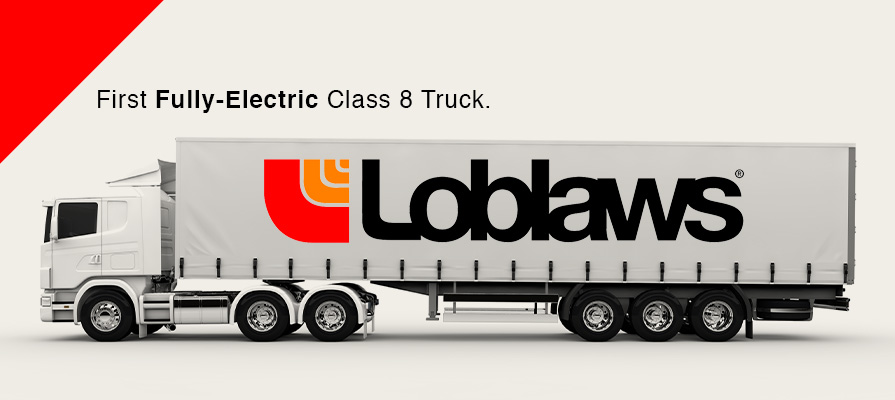 Loblaw's New Fully-Electric Truck and Hybrid Refrigerated Trailer Move Towards a Zero Emissions Fleet