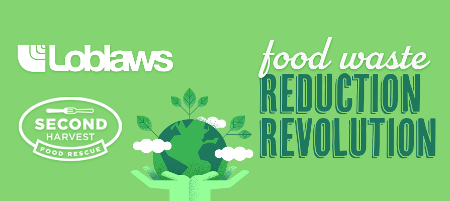 Loblaw and Second Harvest Continue Investing in Food Waste Reduction
