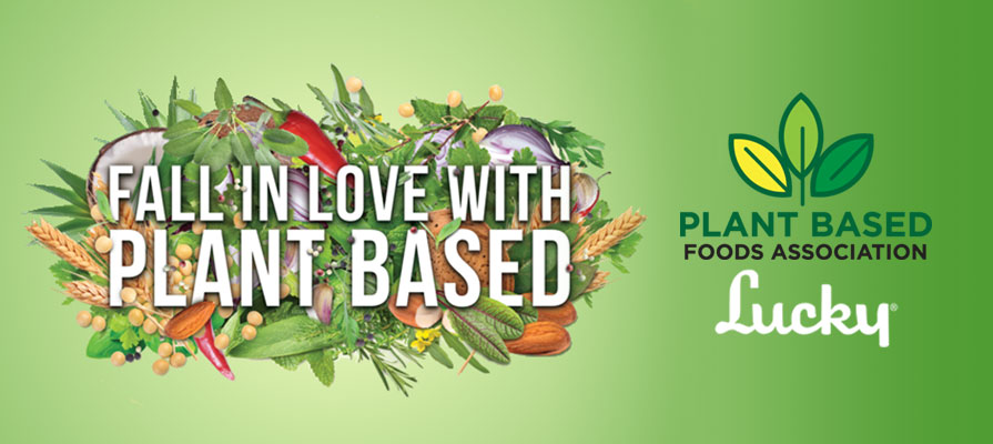 "Lucky Supermarkets Taps New Partner for ""Fall in Love with Plant Based"" Campaign"