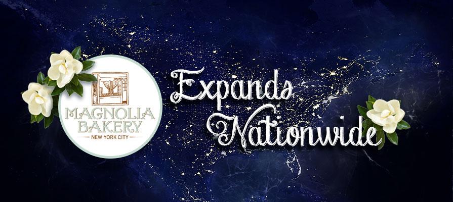 Magnolia Bakery Announces Nationwide Expansion Plans