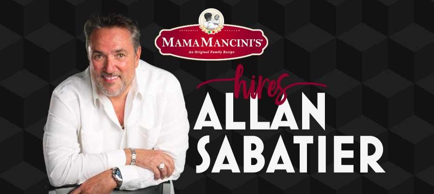 MamaMancini's Announces Allan Sabatier As New VP of Business Development
