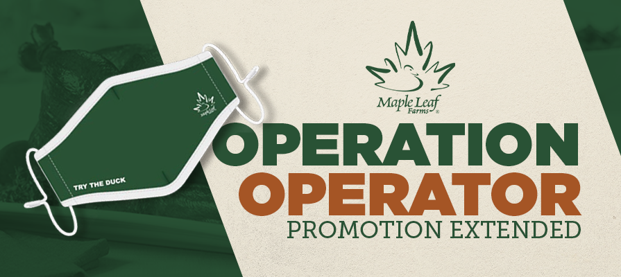 Maple Leaf Farms Operation Operator Rebate Promotion Extended