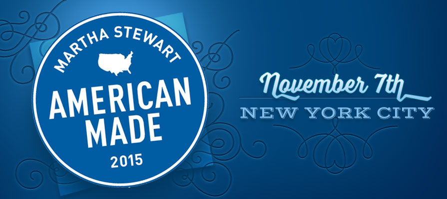 Martha Stewart's Fourth Annual American Made Program Announces 2015 Summit Lineup