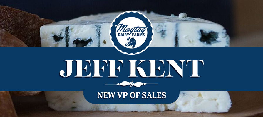 Maytag Dairy Farms Announces Hire of Jeff Kent in New Sales Position