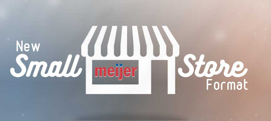 Meijer Set to Open New Small Store Format Under New Banner