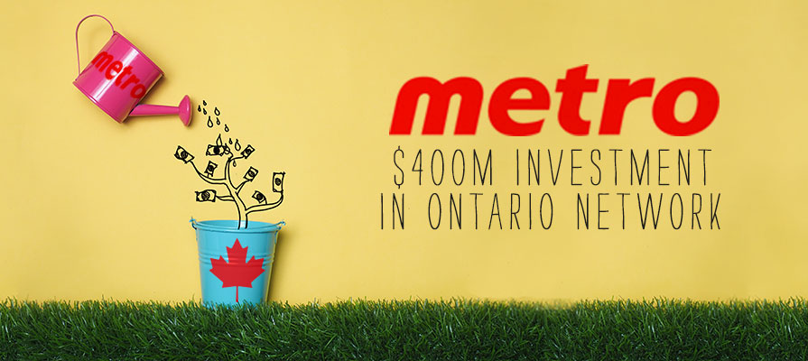 Metro Announces a $400 Million Investment in Its Ontario Distribution Over 5 Years
