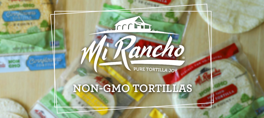 Mi Rancho® Introduces New Retail Line of Non-GMO Tortillas