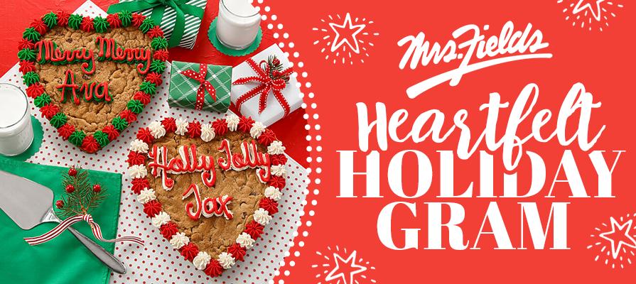 "Mrs. Fields Launches ""Heartfelt Holiday Gram"""