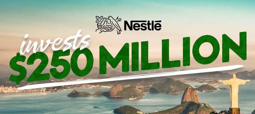 Nestlé Invests $250 Million Into Brazilian Market