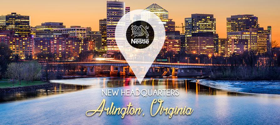 Nestlé USA Moves Headquarters to Arlington, Virginia