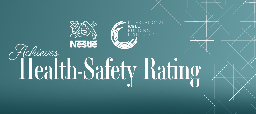 Nestlé Receives WELL Health-Safety Rating for Corporate Offices; Judy Cascapera and Rachel Hodgdon Comment