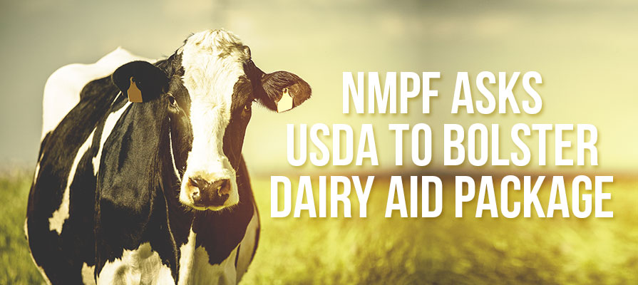 NMPF Asks USDA to Bolster Dairy Aid Package